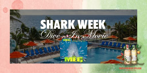 Shark Week Dive-In Movie & Pool Party