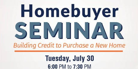 Homebuyer Seminar: Building Credit to Purchase a New Home tickets