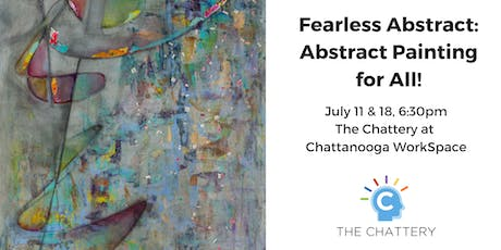 Fearless Abstract: Abstract Painting for All!, 2-Part Class tickets