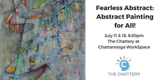 Fearless Abstract: Abstract Painting for All!, 2-Part Class
