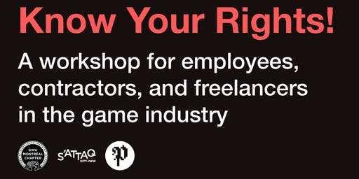 Workshop: Know Your Rights! | Quels sont mes droits?