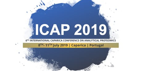 ICAP 2019 | 6th International Caparica Conference on Analytical Proteomics bilhetes