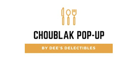Dee's Choublak Pop-Up Dinner tickets