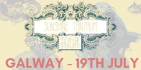 Sunshine Tantrum Tour: Galway tickets