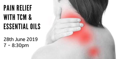 Pain Relief with TCM & Essential Oils tickets