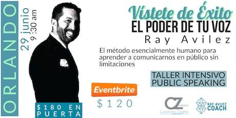 El Poder de Tu Voz... el Taller de Public Speaking  tickets