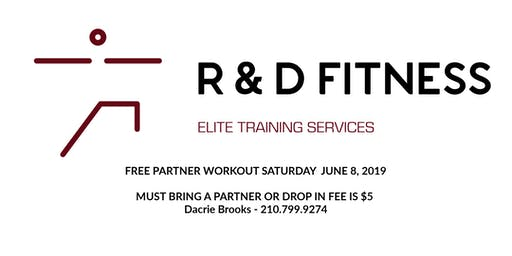 FREE PARTNER SATURDAY AM WORKOUT - DACRIE BROOKS