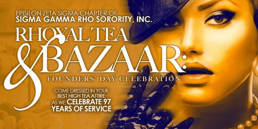 SGRho Rhoyal Tea & Bazaar- Epsilon Zeta Sigma Chapter