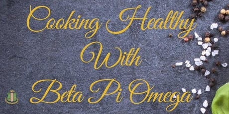 Cooking Healthy with Beta Pi Omege Chapter tickets