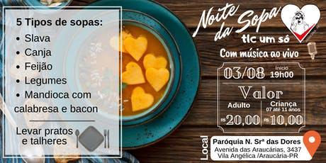 Noite da sopa TLC Um Só Coração ♥ ingressos