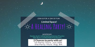 A Healing Party! Free Dinner! Psychic reading & Reiki!! Fun Games & Great Prizes!