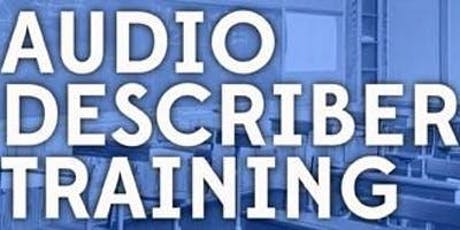 2019 Audio Description Training - New Job Alert tickets