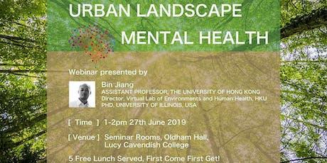 Webinar on Urban Landscape and Mental Health tickets