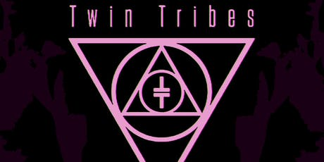 TWIN TRIBES  • BATHHØUSE • Garden of Mary  • Rosegarden Funeral Party tickets