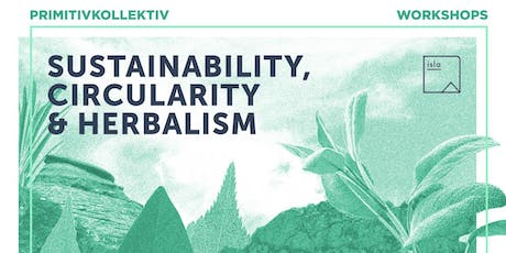 PRIMITIVKOLLEKTIV - Sustainability, Circularity & Herbalism tickets