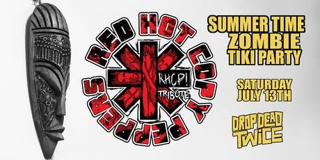 Red Hot Copy Peppers Summer Time Zombie Tiki Party tickets