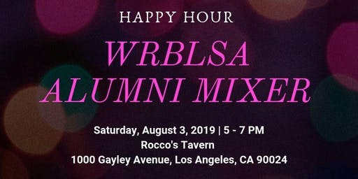 2019 WRBLSA Happy Hour Alumni Mixer