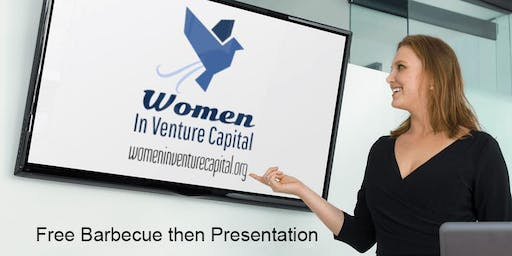 Women In Venture Capital: Barbecue then Presentation (Free Food/Beverages)