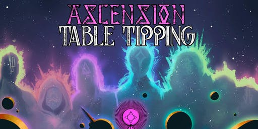 Ascension Table Tipping- (In-Person Ticket)
