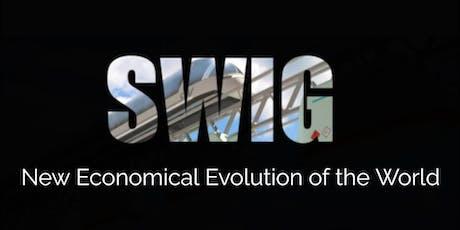 SWIG WERRIBEE VIC ~ New Economic Evolution of the World tickets