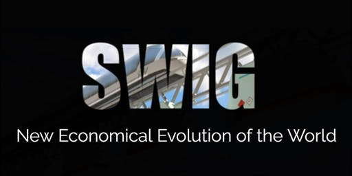 SWIG WERRIBEE VIC ~ New Economic Evolution of the World