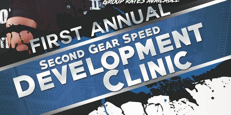 Second Gear Speed Development Clinic tickets