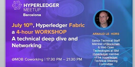 Hyperledger Fabric Workshop: 4-hour Workshop - Q&A - Networking & Beers