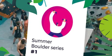 Summer Boulder series #1 tickets