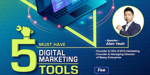 Five Must Have Digital Marketing Tools to Double Your Business Growth