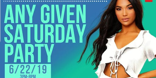 Any Given SaturDayParty