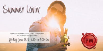 Summer Lovin' Wine Club Release Pick Up Party at Papagni Winery