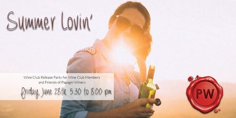 Summer Lovin' Wine Club Release Pick Up Party at Papagni Winery tickets