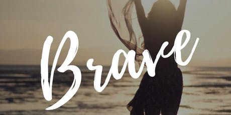 Brave - Women's Conference at Victory Church Blaenavon  tickets