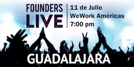 Founders Live Guadalajara entradas
