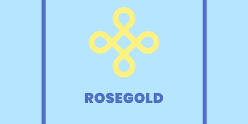 ROSEGOLD: The Debut Showcase