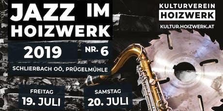 Jazz im Hoizwerk - Samstag Tickets