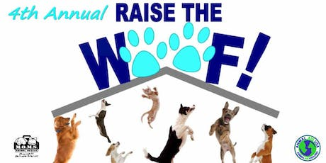 4th Annual Raise the Woof! tickets