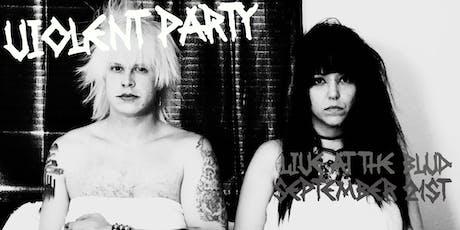 Violent Party Live in LA tickets