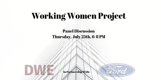 Working Women Project - Panel Discussion - Dallas