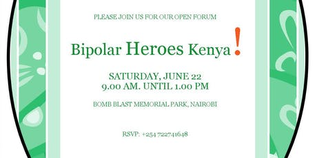 Bipolar Hereos Kenya - Open Forum tickets