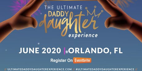 Ultimate Daddy Daughter Experience 2020 tickets