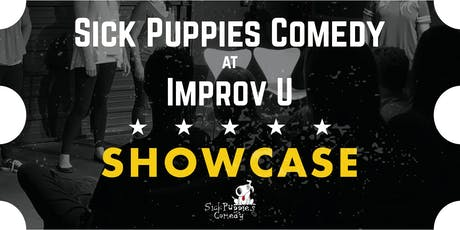 Sick Puppies Showcase at ImprovU tickets
