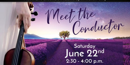 Music4Life Ensemble Invites you to 'Meet the Conductor'