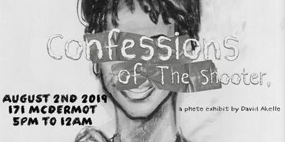 Confessions of The Shooter, a photo exhibit by David Akello