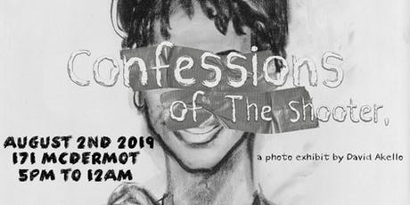 Confessions of The Shooter, a photo exhibit by David Akello tickets