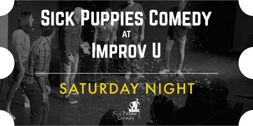Sick Puppies Improv Comedy Show at ImprovU