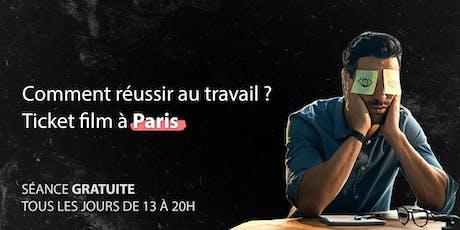 Comment réussir au travail - Film d'explication à Paris billets