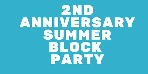2nd Anniversary Summer Block Party