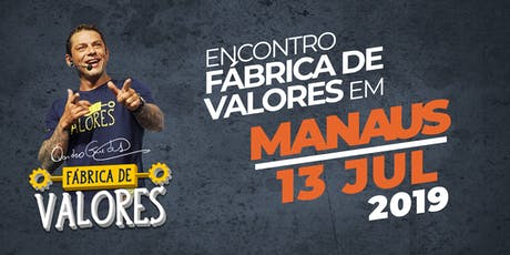 Encontro Fábrica de Valores - Manaus/AM tickets