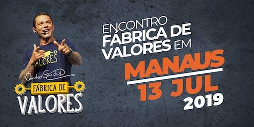 Encontro Fábrica de Valores - Manaus/AM